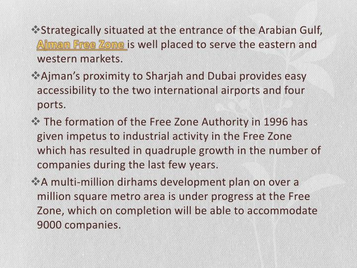 Strategically situated at the entrance of the Arabian Gulf,
