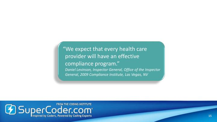 """""""We expect that every health care"""