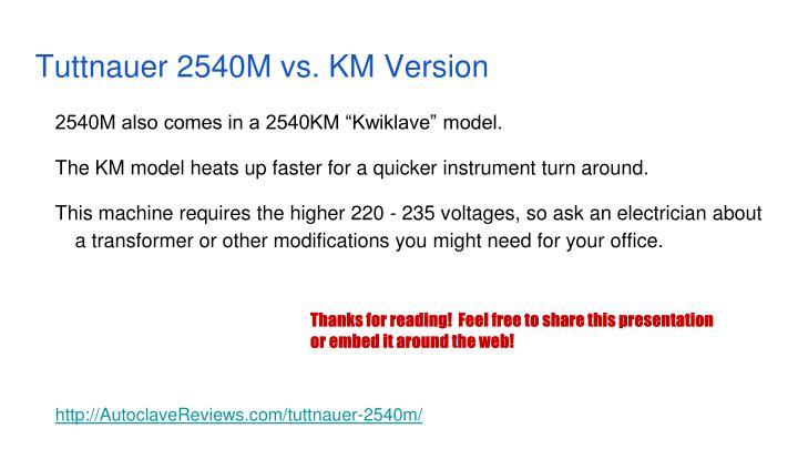 Tuttnauer 2540M vs. KM Version