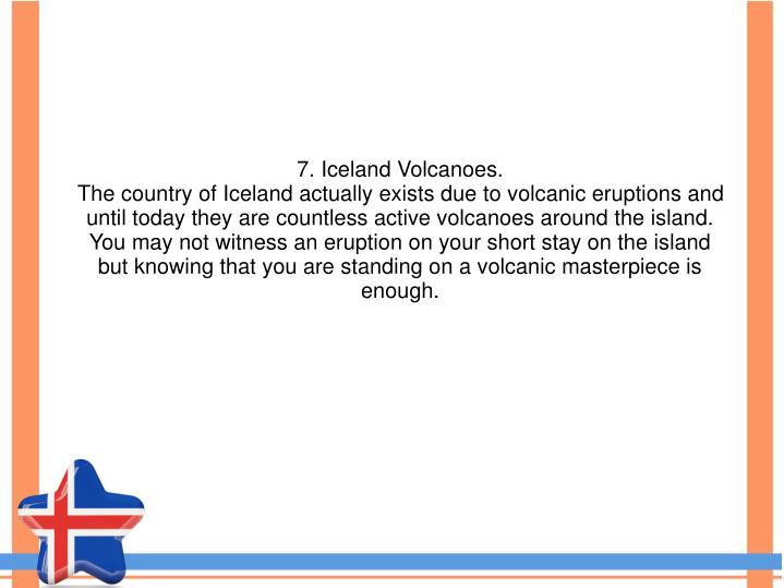 7. Iceland Volcanoes.