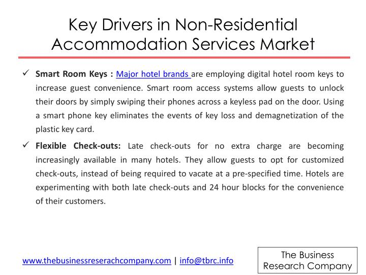Key drivers in non residential accommodation services m arket