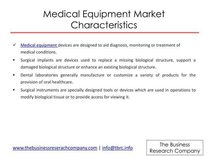 Medical equipment market characteristics