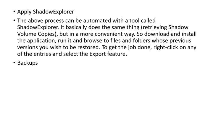 Apply ShadowExplorer