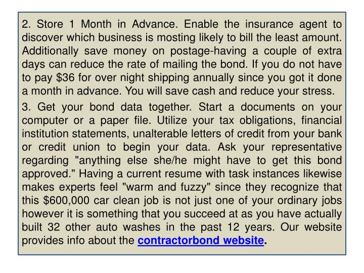 2. Store 1 Month in Advance. Enable the insurance agent to discover which business is