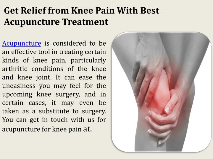 Get Relief from Knee Pain With Best Acupuncture Treatment