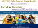 mgt 325 help become exceptional mgt325assist com