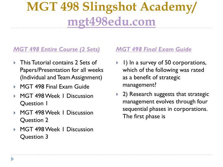 Mgt 498 slingshot academy mgt498edu com1