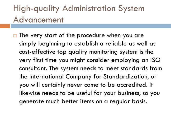 High-quality Administration System Advancement