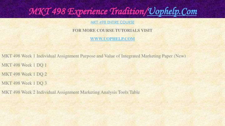 Mkt 498 experience tradition uophelp com1