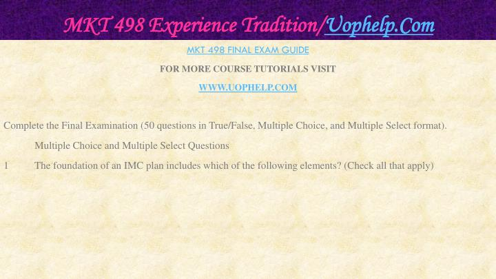 Mkt 498 experience tradition uophelp com2