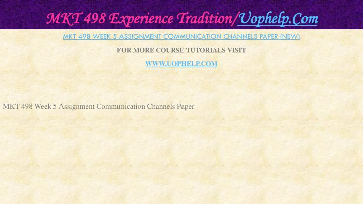 MKT 498 Experience Tradition/