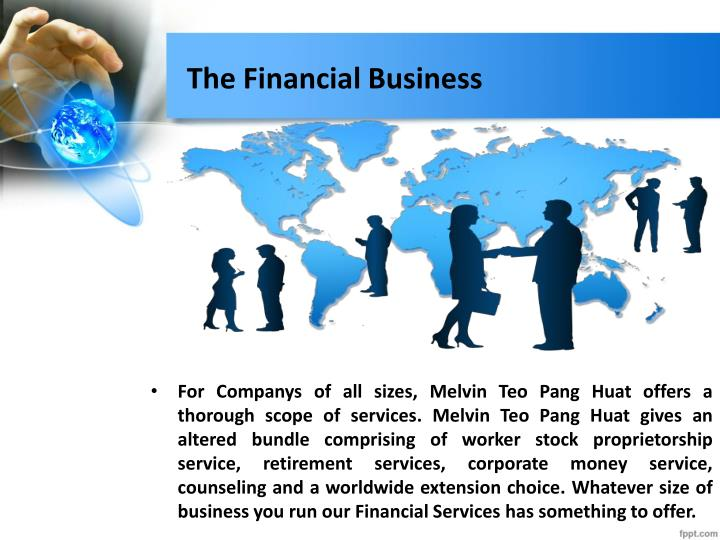 The Financial Business