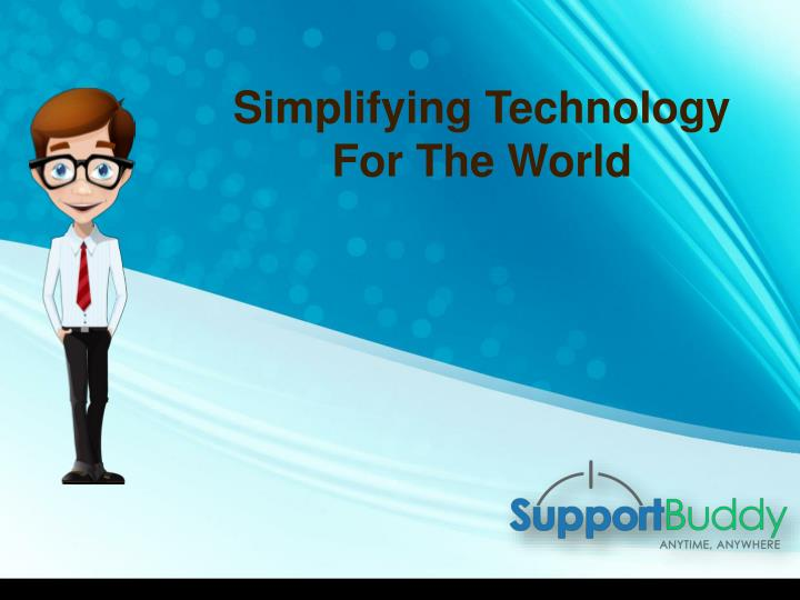 Simplifying Technology For The World
