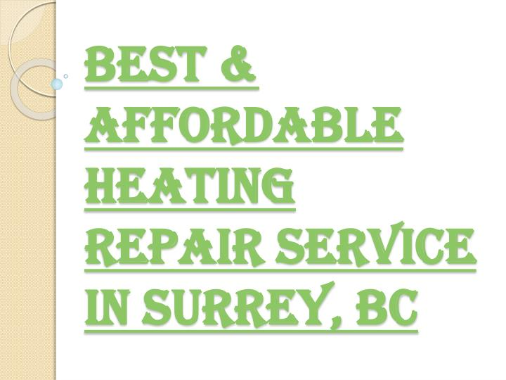 Best affordable heating repair service in surrey bc