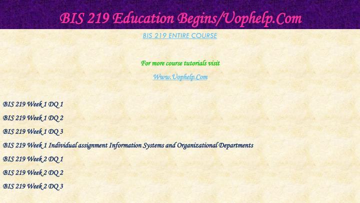 Bis 219 education begins uophelp com1