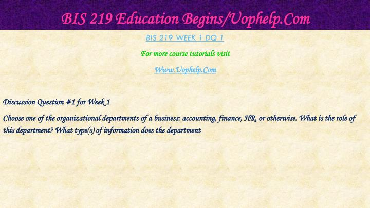 Bis 219 education begins uophelp com2