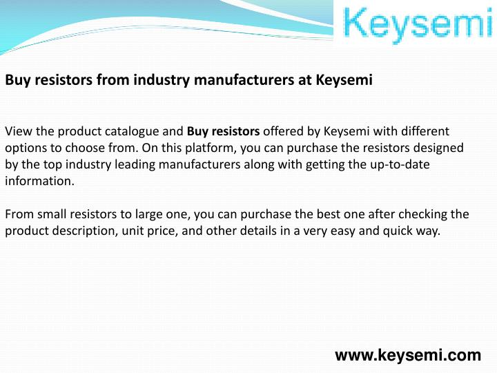Buy resistors from industry manufacturers at Keysemi