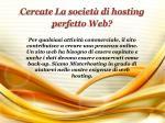 cercate la societ di hosting perfetto web