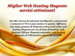 miglior web hosting magento servizi ottimizzati