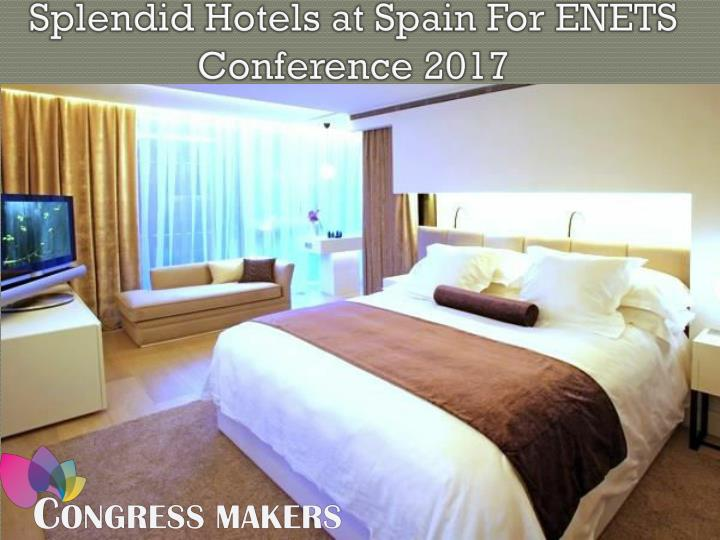 Join european neuroendocrine tumor society and book hotel at spain