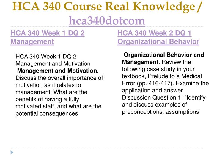 Hca 340 course real knowledge hca340dotcom2