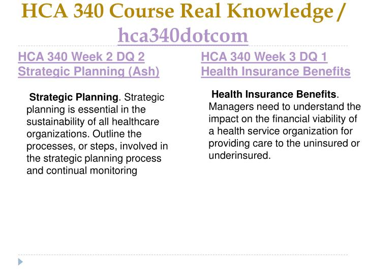 HCA 340 Course Real Knowledge /