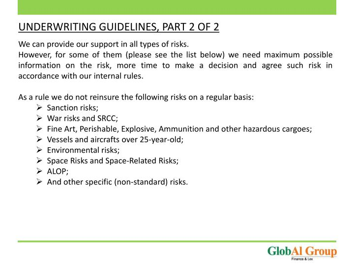 UNDERWRITING GUIDELINES, PART 2 OF 2