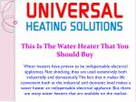 this is the water heater that you should buy