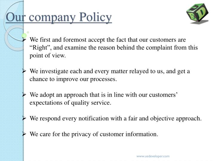 Our company Policy