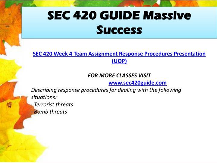 SEC 420 GUIDE Massive Success