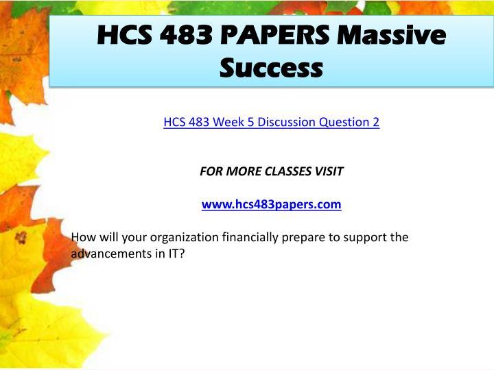 HCS 483 PAPERS Massive Success