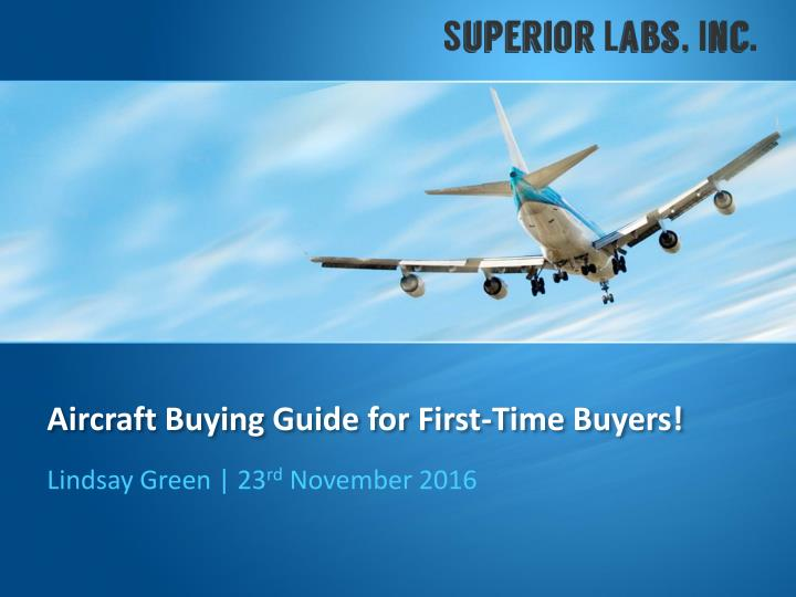 Aircraft buying guide for first time buyers