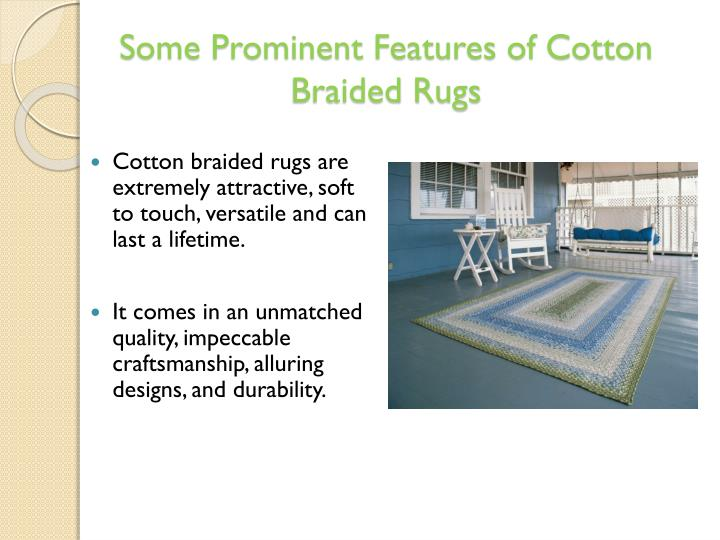 Some prominent features of cotton braided rugs