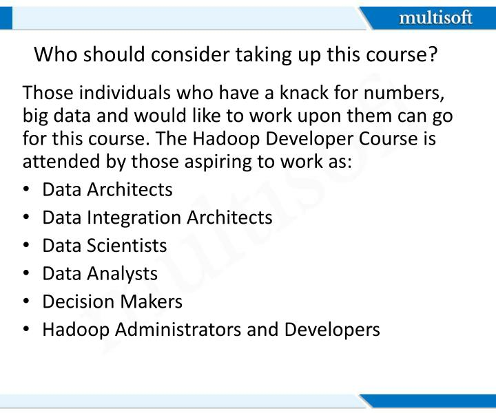 Who should consider taking up this course