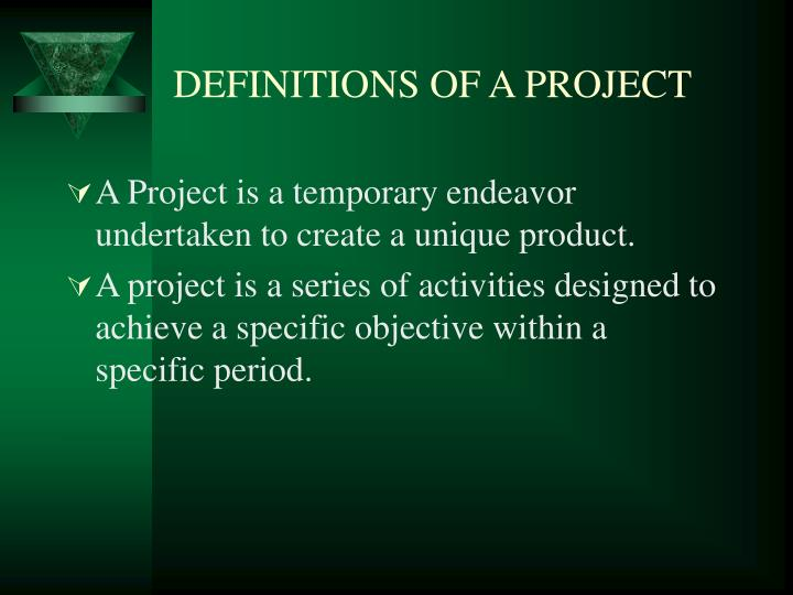 DEFINITIONS OF A PROJECT