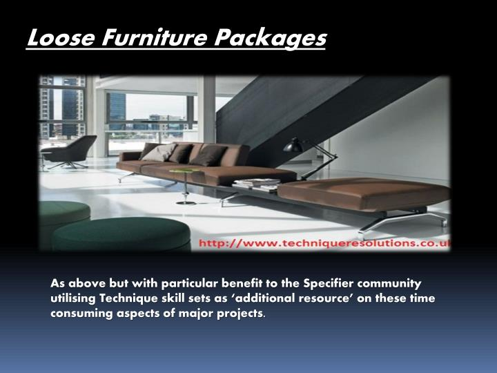 Loose Furniture Packages