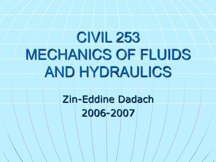 civil 253 mechanics of fluids and hydraulics