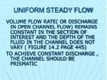 uniform steady flow