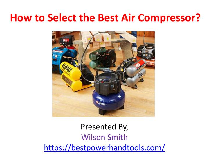 how to select the best air compressor n.