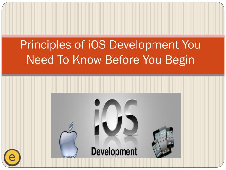 principles of ios development you need to know before you begin n.