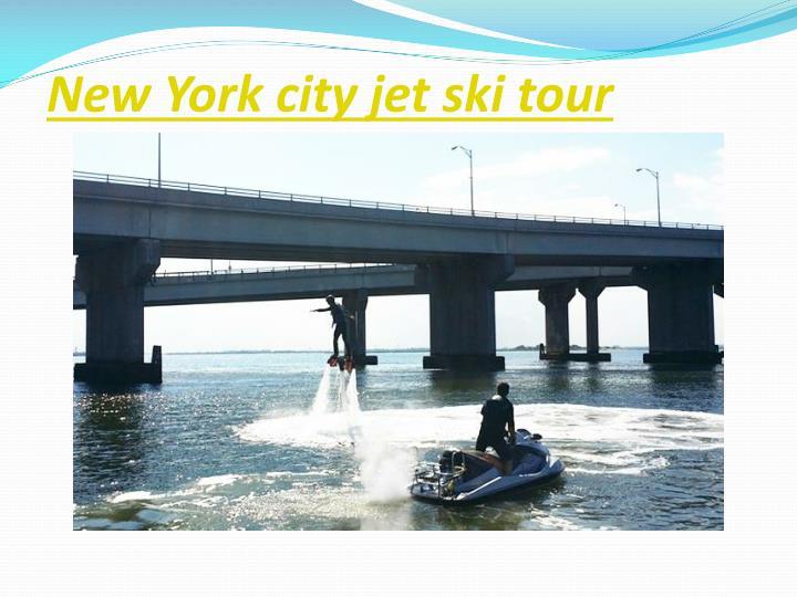 New york city jet ski tour