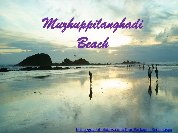 Muzhuppilanghadi Beach