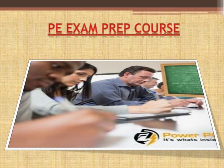 Pe exam prep course