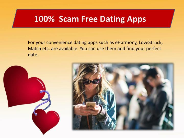 100%  Scam Free Dating Apps