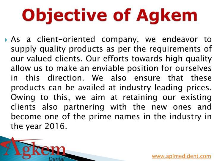Objective of agkem