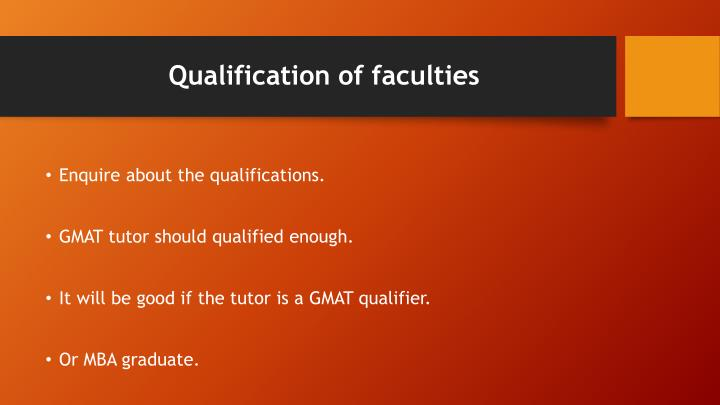 Qualification of faculties