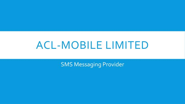 acl mobile limited n.