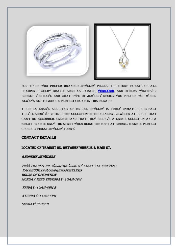 For those who prefer branded jewelry pieces, the store boasts of all