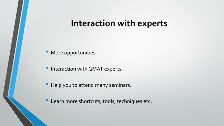 Interaction with experts