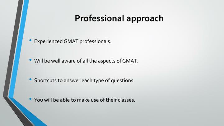 Professional approach
